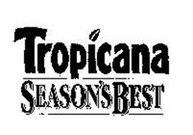 TROPICANA SEASON'S BEST