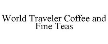 WORLD TRAVELER COFFEE AND FINE TEAS
