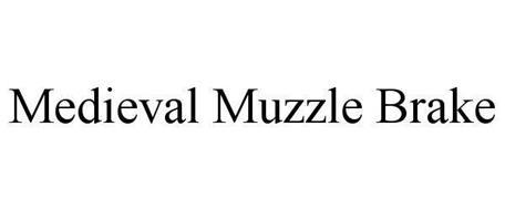 MEDIEVAL MUZZLE BRAKE