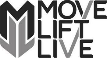 MLL MOVE LIFT LIVE