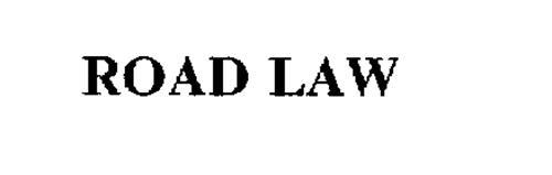 ROAD LAW
