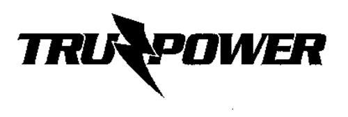 TRU POWER