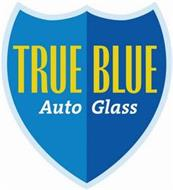 TRUE BLUE AUTO GLASS