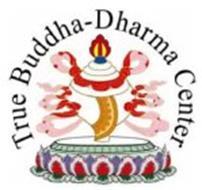TRUE BUDDHA-DHARMA CENTER