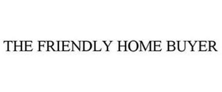 THE FRIENDLY HOME BUYER