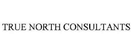 TRUE NORTH CONSULTANTS