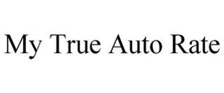 MY TRUE AUTO RATE