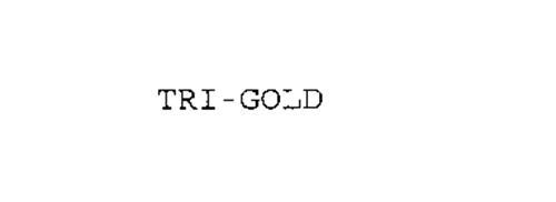 TRI GOLD