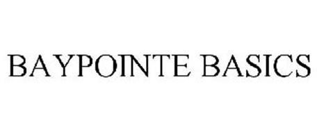 BAYPOINTE BASICS