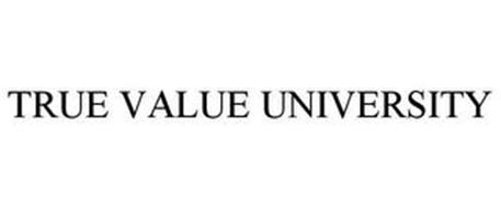 TRUE VALUE UNIVERSITY