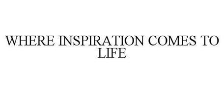 WHERE INSPIRATION COMES TO LIFE