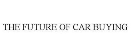 THE FUTURE OF CAR BUYING