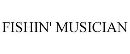 FISHIN' MUSICIAN