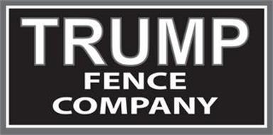 TRUMP FENCE COMPANY