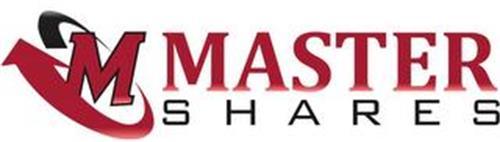 M MASTER SHARES