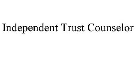 INDEPENDENT TRUST COUNSELOR