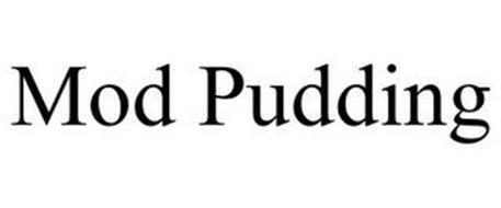 MOD PUDDING