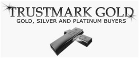 TRUSTMARK GOLD GOLD, SILVER AND PLATINUM BUYERS