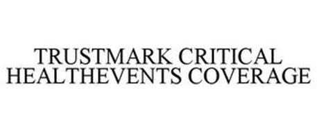 TRUSTMARK CRITICAL HEALTHEVENTS COVERAGE