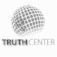 TRUTH CENTER