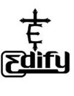 E EDIFY