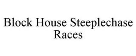 BLOCK HOUSE STEEPLECHASE RACES