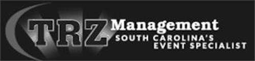TRZ MANAGEMENT SOUTH CAROLINA'S EVENT SPECIALIST