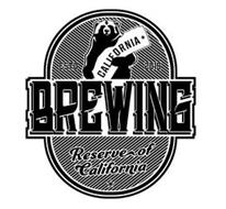 ESTD 2015 CALIFORNIA BREWING RESERVE OFCALIFORNIA