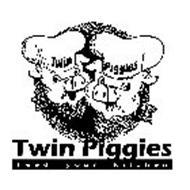 TWIN PIGGIES TWIN PIGGIES FEED YOUR KITCHEN