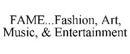 FAME...FASHION, ART, MUSIC, & ENTERTAINMENT