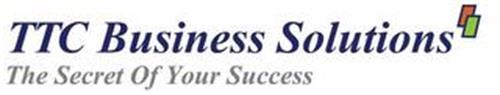 TTC BUSINESS SOLUTIONS THE SECRET OF YOUR SUCCESS