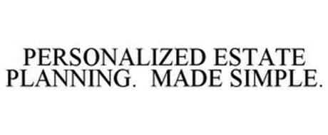 PERSONALIZED ESTATE PLANNING. MADE SIMPLE.