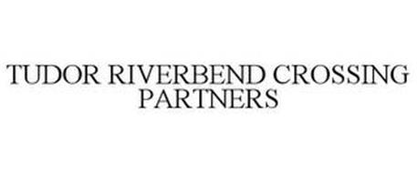 TUDOR RIVERBEND CROSSING PARTNERS