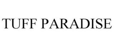 TUFF PARADISE