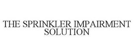 THE SPRINKLER IMPAIRMENT SOLUTION