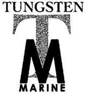TUNGSTEN MARINE T M
