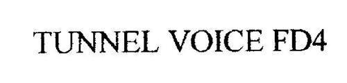 TUNNEL VOICE FD4
