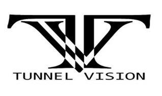 TV TUNNEL VISION