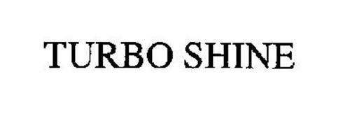 TURBO SHINE
