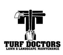 T TURF DOCTORS LAWN & LANDSCAPE MAINTENANCE