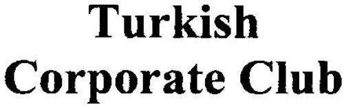 TURKISH CORPORATE CLUB