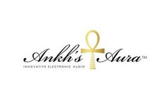 ANKH'S AURA INNOVATIVE ELECTRONIC AUDIO