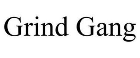 GRIND GANG