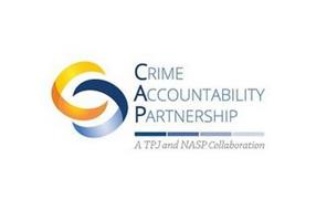 CC CRIME ACCOUNTABILITY PARTNERSHIP, A TJP AND NASP COLLABORATION