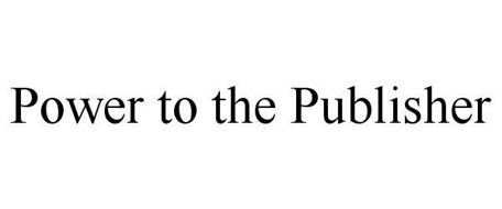 POWER TO THE PUBLISHER