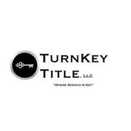"TURNKEY TITLE, LLC ""WHERE SERVICE IS KEY"""