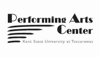 PERFORMING ARTS CENTER KENT STATE UNIVERSITY AT TUSCARAWAS
