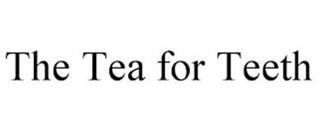THE TEA FOR TEETH
