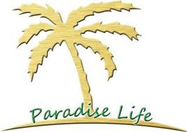 PARADISE LIFE