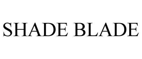 SHADE BLADE